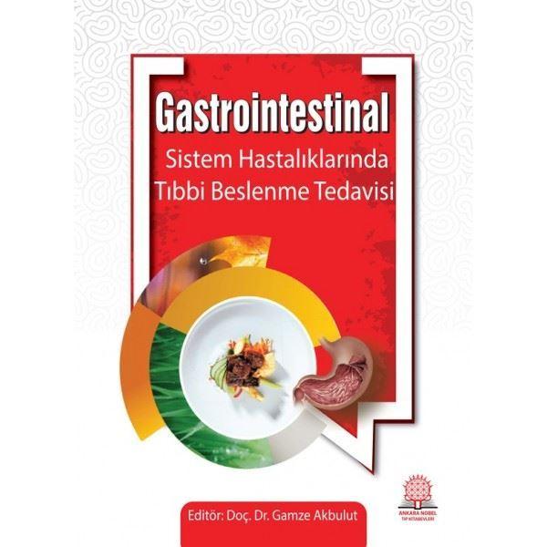 Gastrointestinal Sistem Hastalıklarında Beslenme Tedavisi