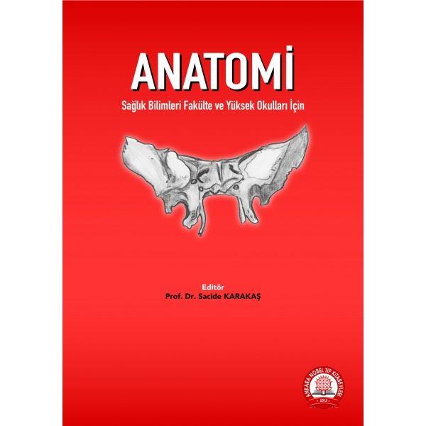 Anatomi Sağlık Bilimleri Fakülte ve Yüksek Okulları İçin